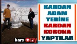 Ardahan'da Kardan Adam Yerine Kardan Korona Yaptılar