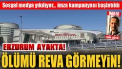 Erzurum Ayakta... İmza Kampanyası Başlatıldı