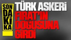 'Türkiye Suriye'ye girdi'